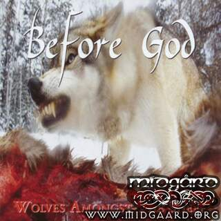 Before God - Wolves amongst the sheep