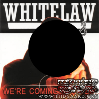 Whitelaw - We're coming for you