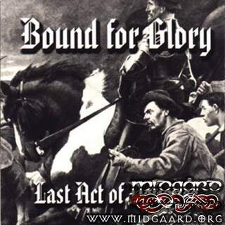 Bound for glory - Last act of defiance