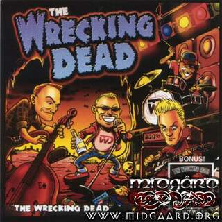 Wrecking Dead - The wrecking dead