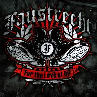 Faustrecht - For the Love of Oi!