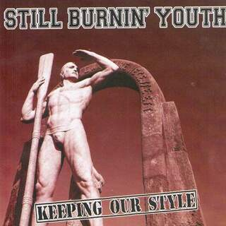 Still burnin youth - Keeping our style