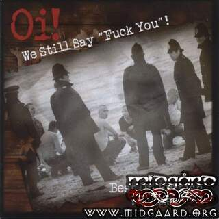 We still say 'Fuck you'! - Best of British Oi! vol.2