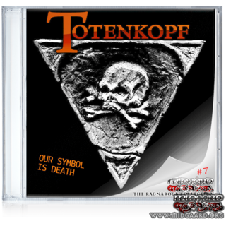 Totenkopf - Our symbol is death (Ragnarock collection vol.7)