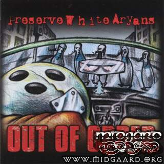 Preserve White Aryans - Out of order (digi)