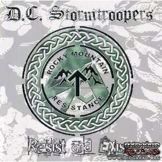 D.C. Stormtroopers ‎– Resist And Exist