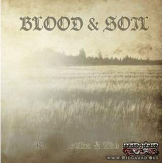 Blood & Soil - The stika & The Sun MCD