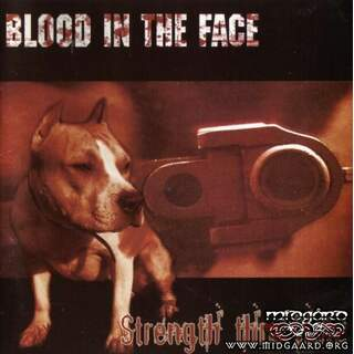 Blood In The Face - Strength Thru Hate