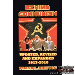 Behind Communism - Frank L Britton