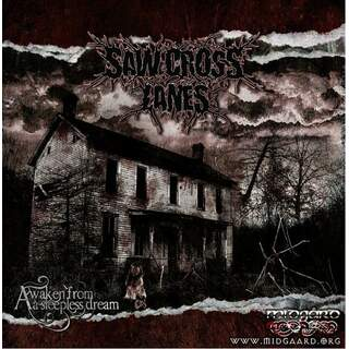 Saw Cross Lanes - Awaken from a sleepless dream