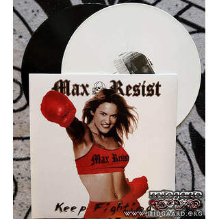 Max resist - Keep fighting Vinyl