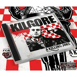 Kilgore - A Killing Joke