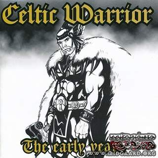 Celtic warrior - The Early Years