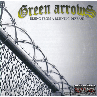 Green arrows - Rising from a burning desease (New edition)
