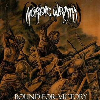 Nordic Wrath - Bound For Victory