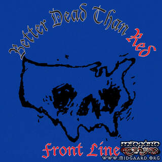 Better Dead Than Red - Front Line