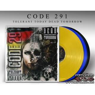 Code 291 - Tolerant today - dead tomorrow Vinyl