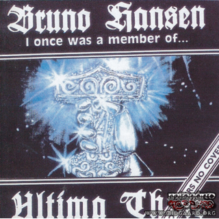 Bruno Hansen - I once was a member of Ultima thule