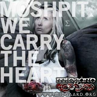 Moshpit - We carry the heart