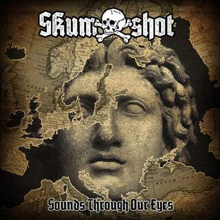 Skumshot - Sounds Through Our Eyes
