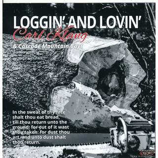 Carl Klang & Cascade mountain boys - Loggin' and lovin'