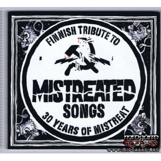 Mistreated Songs : Finnish Tribute To 30 Years Of Mistreat (digi)