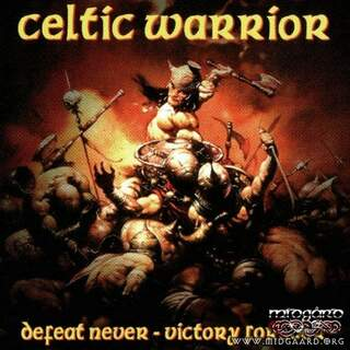 Celtic Warrior - Defeat Never-Victory Forever Vinyl