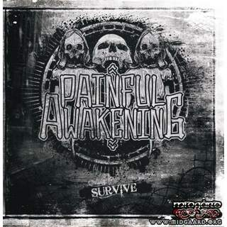 Painful awakening - Survive