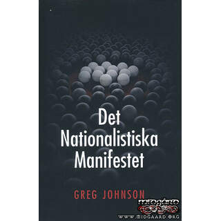 Det nationalistiska manifestet - Greg Johnson