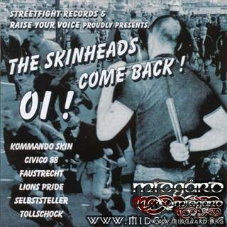 The Skinheads come back!