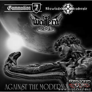 Gammadion / Wadera / Slavic Rebirth - Against Modern World