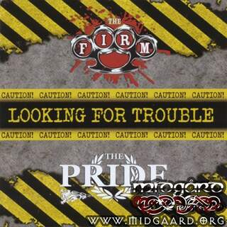 The Firm / The Pride - Looking for trouble vol.3