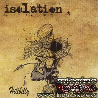 Isolation - Hillbilly lifestyle