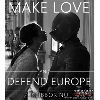 K36 Make love and defend Europe