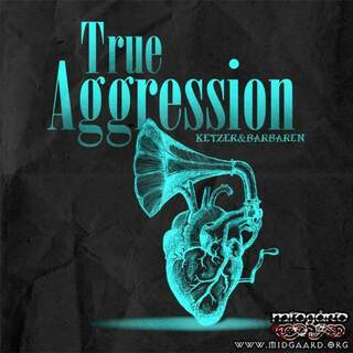 True Aggression - Ketzer & Barbaren