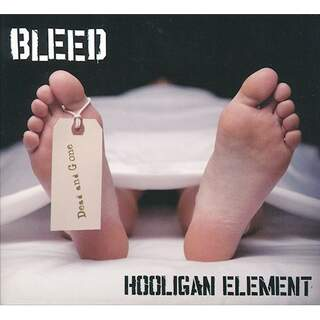 Bleed - Hooligan Element (Digi)