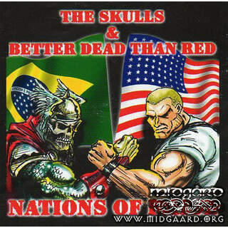 Better Dead Than Red & The Skulls - Nations Of Pride