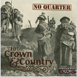 No Quarter - For Crown & Country