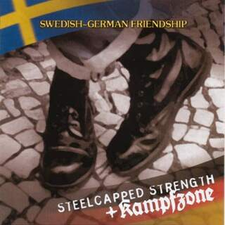 Steelcaped Strenght / Kampzone - Swedish German friendship