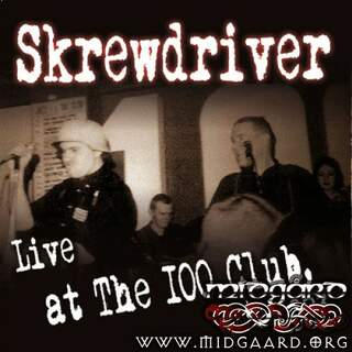 Skrewdriver - Live at The 100 club, 1983