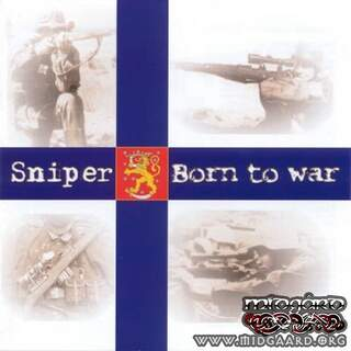 Sniper - Born to war (us-import)