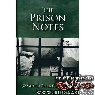 The Prison Notes - Corneliu Z Codreanu, Julius Evola