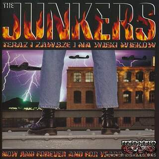 The junkers - Now and forever and for years to come