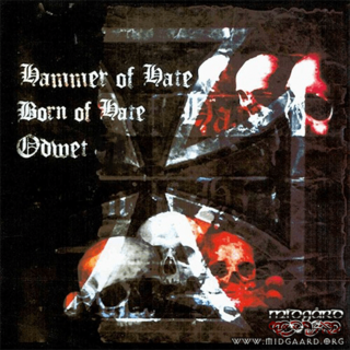 Hammer of Hate | Born of Hate | Odwet 88