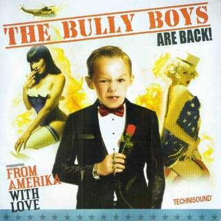Bully boys - From America with love
