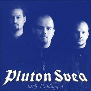 Pluton svea - 88% Unplugged