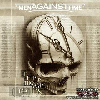 Men against Time - If this is the way it ends (Ferox)
