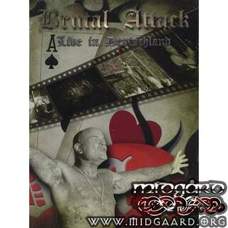 Brutal Attack - Live in Deutschland