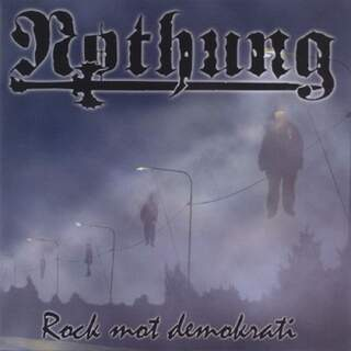 Nothung - Rock mot demokrati