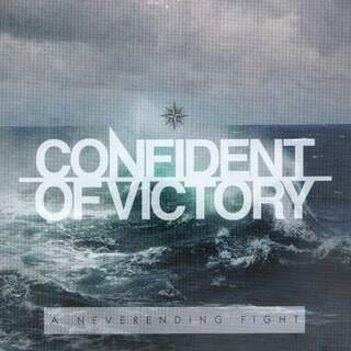 Confident of victory - A never ending fight